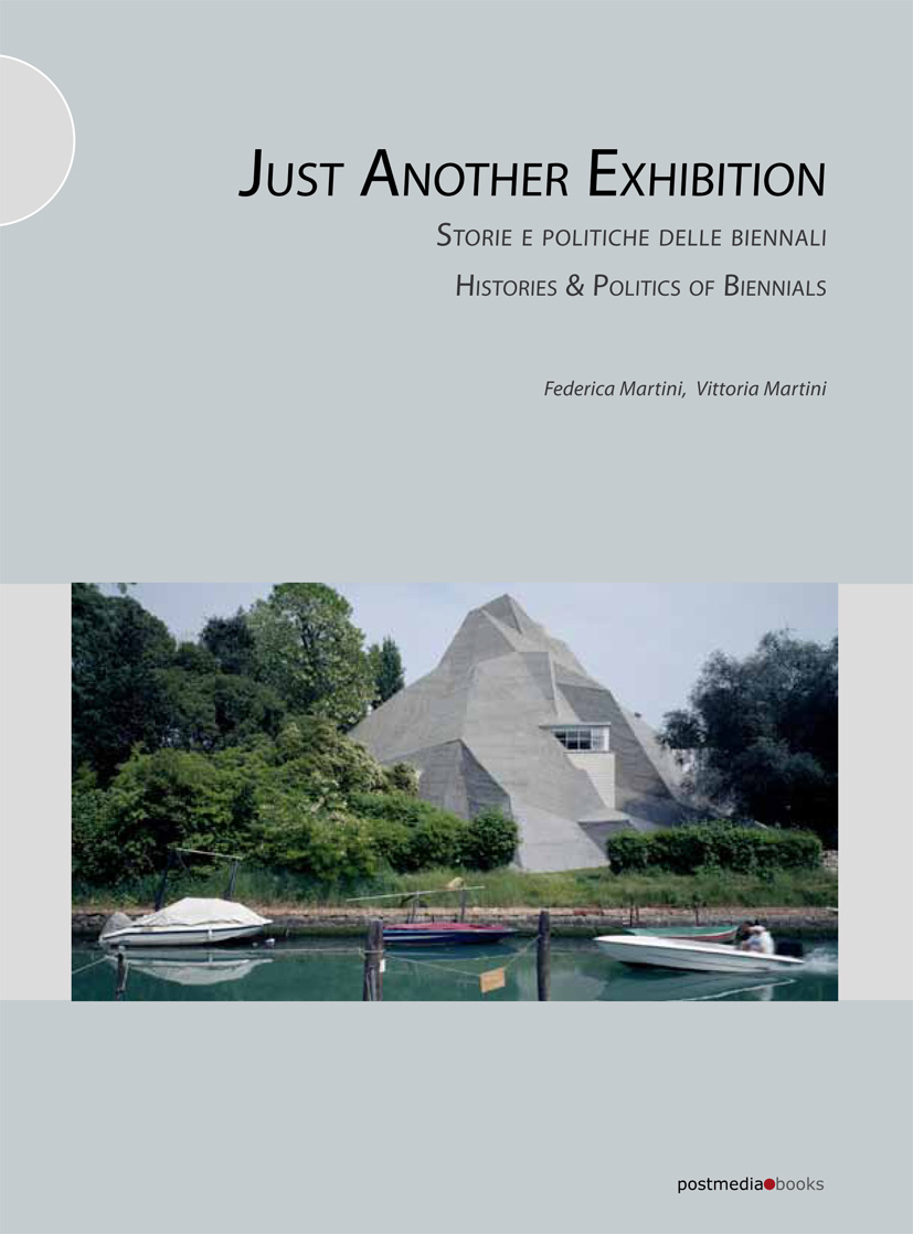 just another exhibition histories and politics of biennials pdf